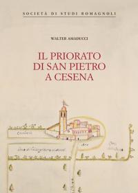 Il priorato di San Pietro a Cesena