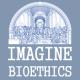 Imagine Bioethics
